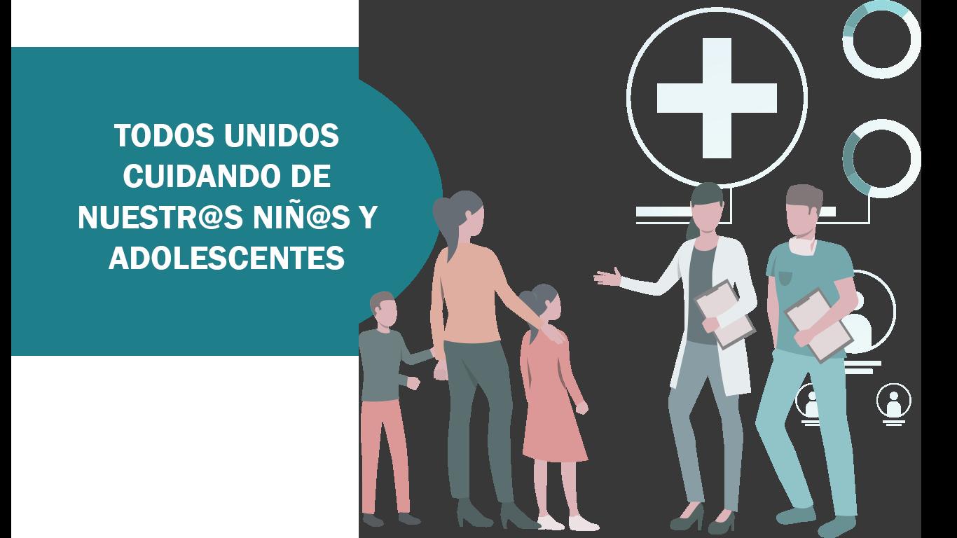 TODOS UNIDOS CUIDANDO DE NUESTR@S NIÑ@S Y ADOLESCENTES