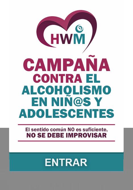 HWM CONTRA ALCOHOLISMO EN NIÑOS Y ADOLESCENTES