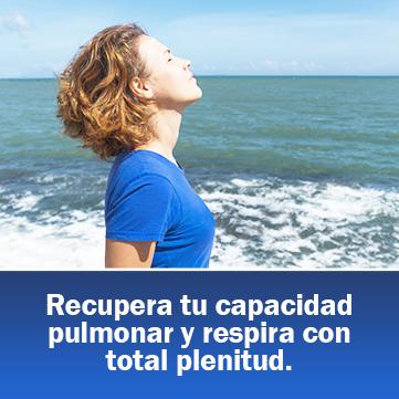 Recupera tu capacidad pulmonar y respira con total plenitud.