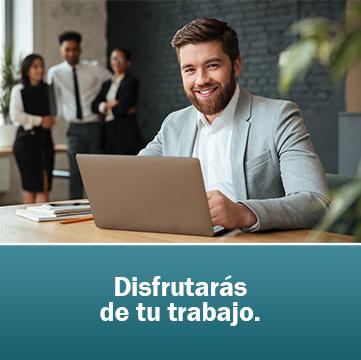 Disfrutarás de tu trabajo. estrés laboral